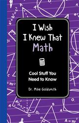 I Wish I Knew That: Math