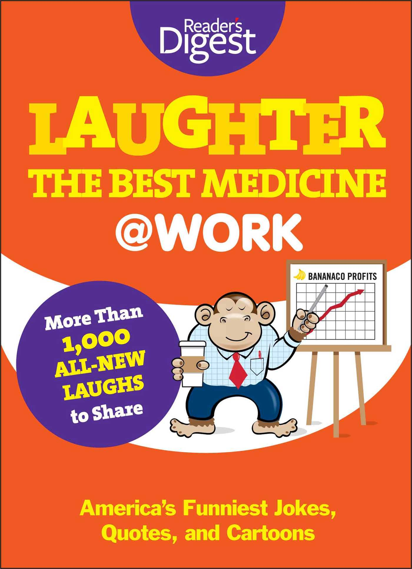 Laughter Is The Best Medicine At Work Book By Editors Of Readers