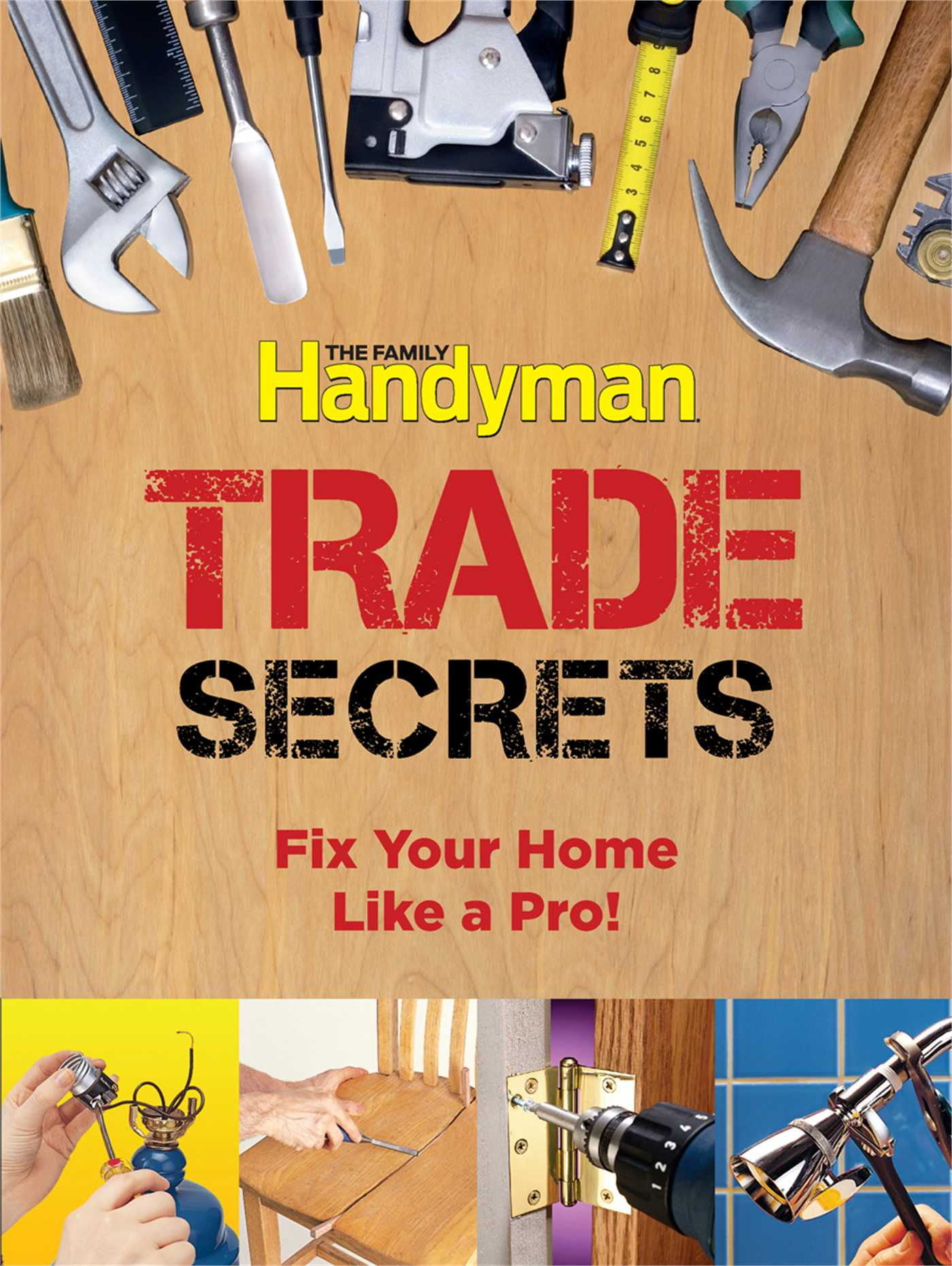 Family Handyman Trade Secrets   Book by Editors of Reader's Digest