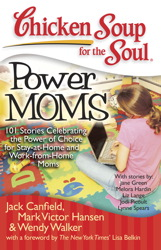 Chicken Soup for the Soul: Power Moms