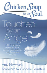 Chicken Soup for the Soul: Touched by an Angel