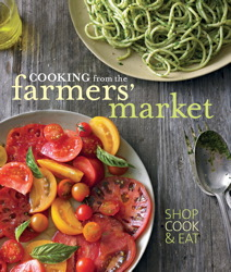 Buy Williams-Sonoma Cooking from the Farmers' Market