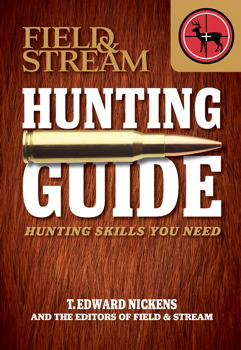 Field & Stream Skills Guide: Hunting