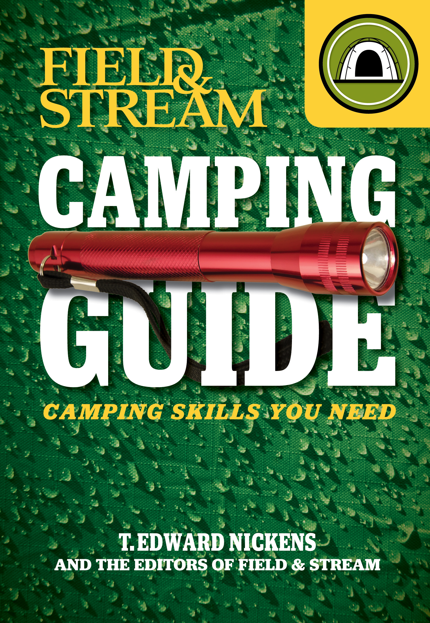 field stream skills guide camping book by t edward nickens rh simonandschuster com camping guide book australia camping guidebook for canada from 1950s