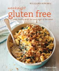 Weeknight Gluten Free (Williams-Sonoma)