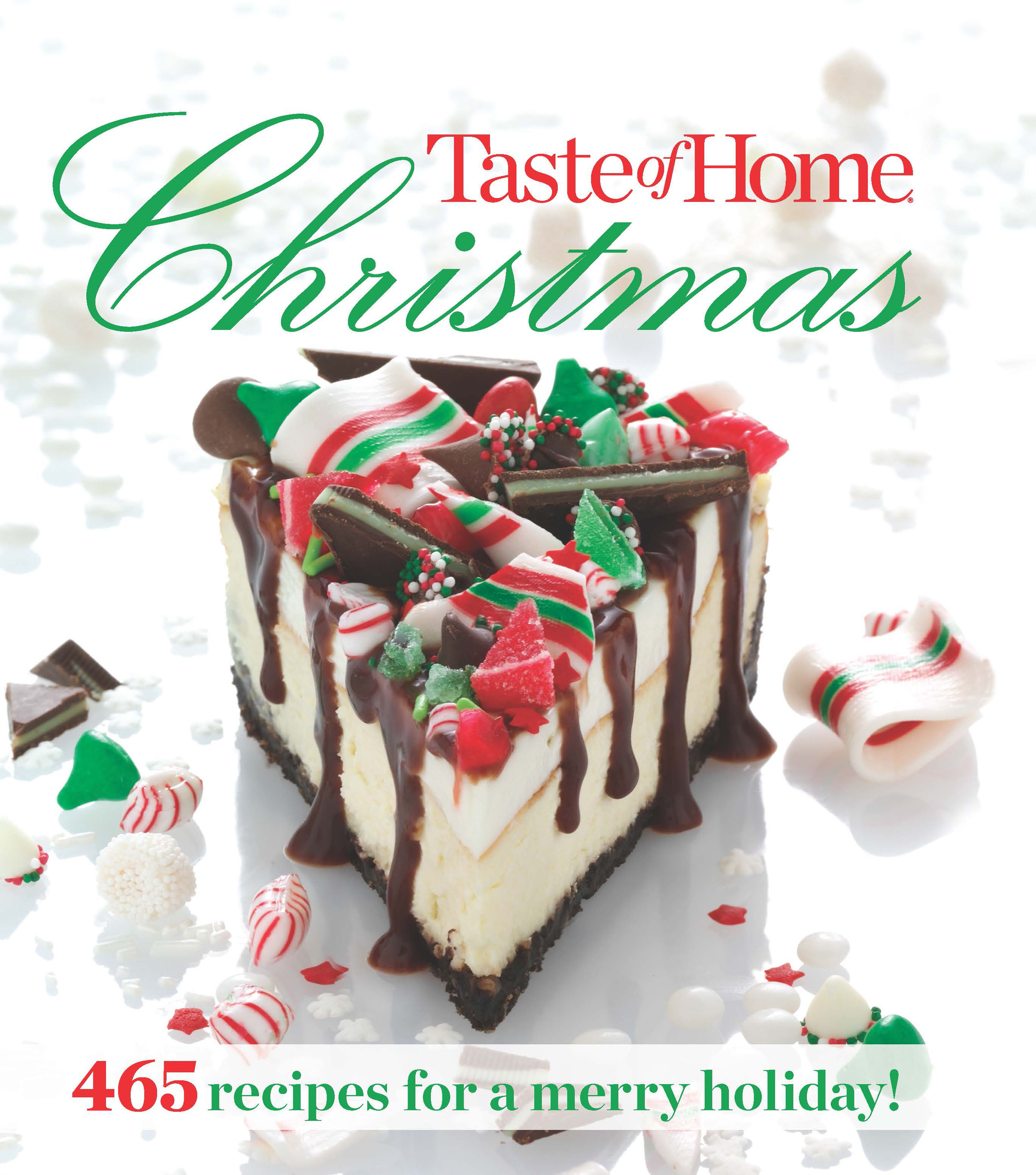 Taste of home christmas book by taste of home official publisher 465 recipes for a merry holiday forumfinder Gallery