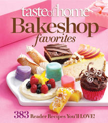 Taste of Home Bake Shop Favorites