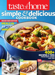 Taste of Home Simple & Delicious Cookbook All-New Edition!