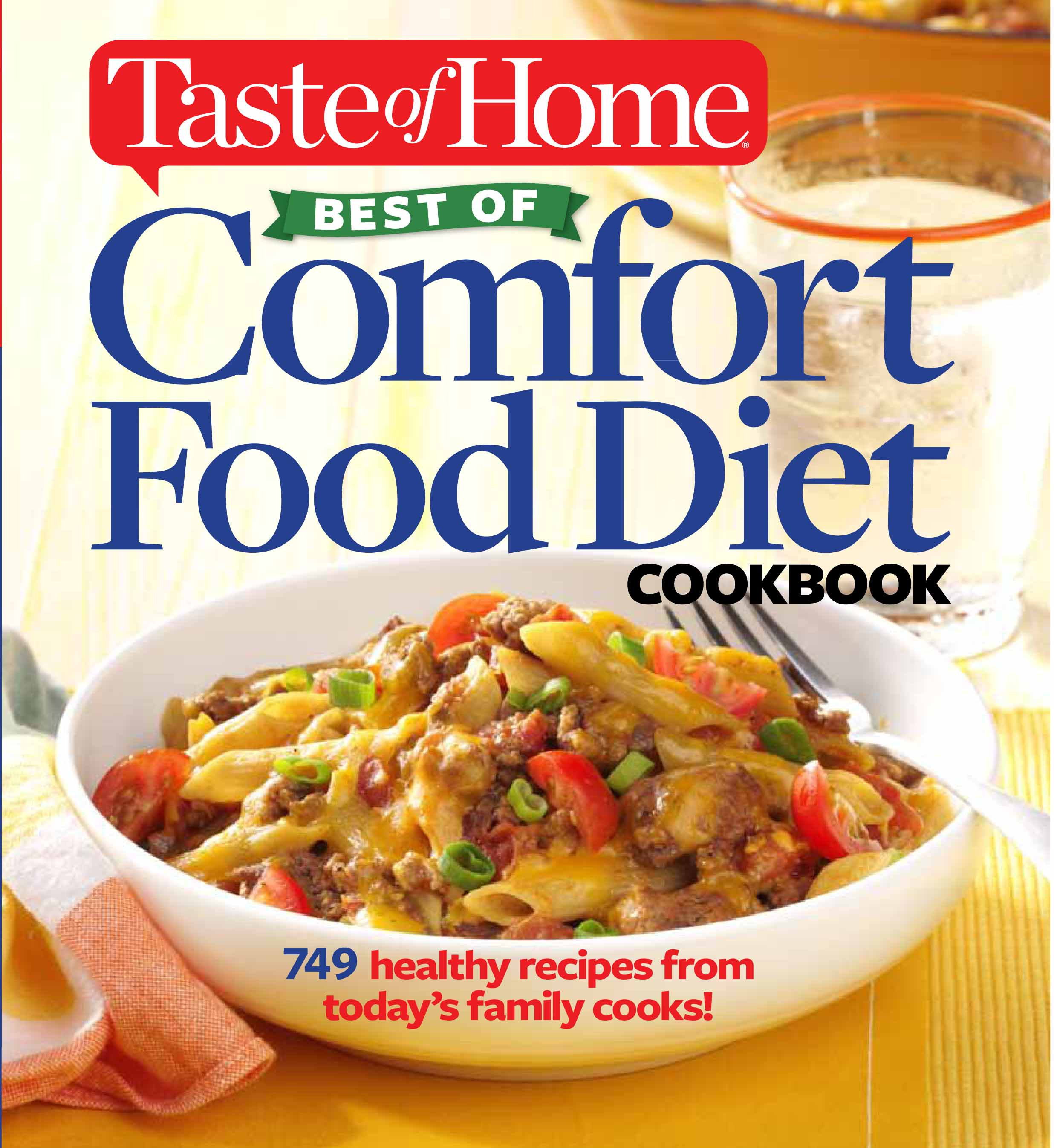 Taste of home best of comfort food diet cookbook book by taste of lose weight with 749 recipes from todays family cooks taste of home best of comfort food diet cookbook forumfinder Gallery