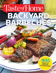 Taste of Home Backyard Barbecues