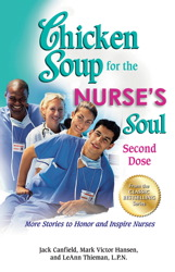 Chicken Soup for the Nurse's Soul: Second Dose