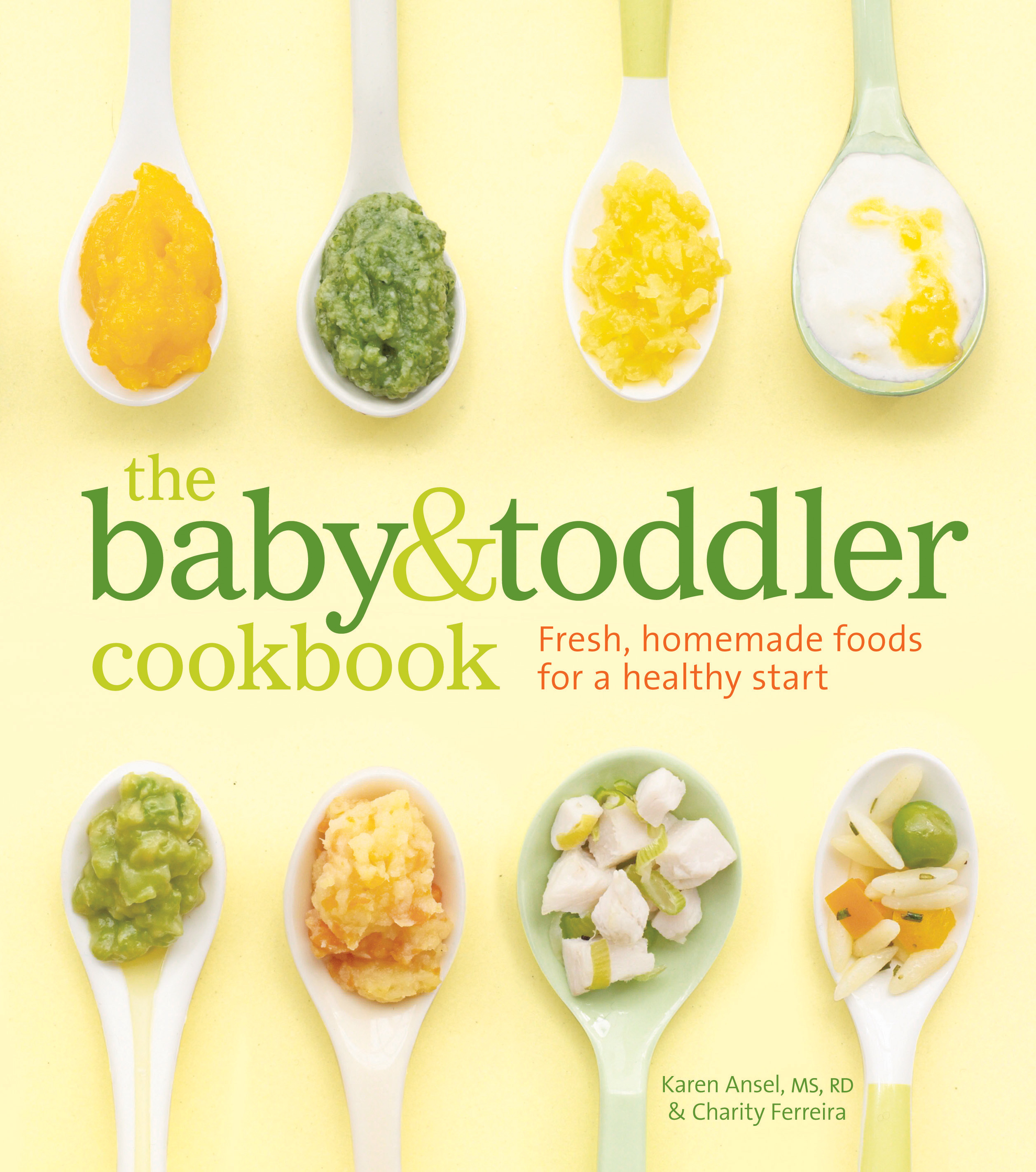The baby and toddler cookbook book by karen ansel ms rd charity fresh homemade foods for a healthy start the baby and toddler cookbook forumfinder Images