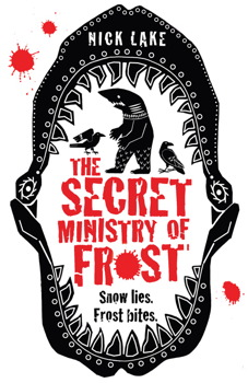 Secret Ministry of Frost by Nick Lake