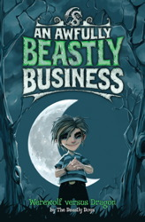 Werewolf Versus Dragon: An Awfully Beastly Business AUDIO