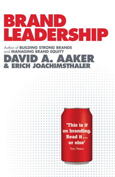 Brand Leadership Book By David A Aaker Erich Joachimsthaler Official Publisher Page Simon Schuster Au