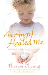 An Angel Healed Me