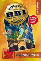 Ripley's Bureau of Investigation 3: Running Wild