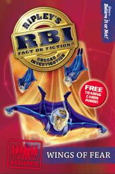 Ripley's Bureau of Investigation 5: Wings Of Fear