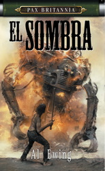 PAX BRITANNIA: EL SOMBRA