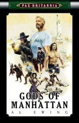 Pax Britannia: Gods of Manhattan
