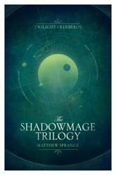 The Shadowmage Trilogy