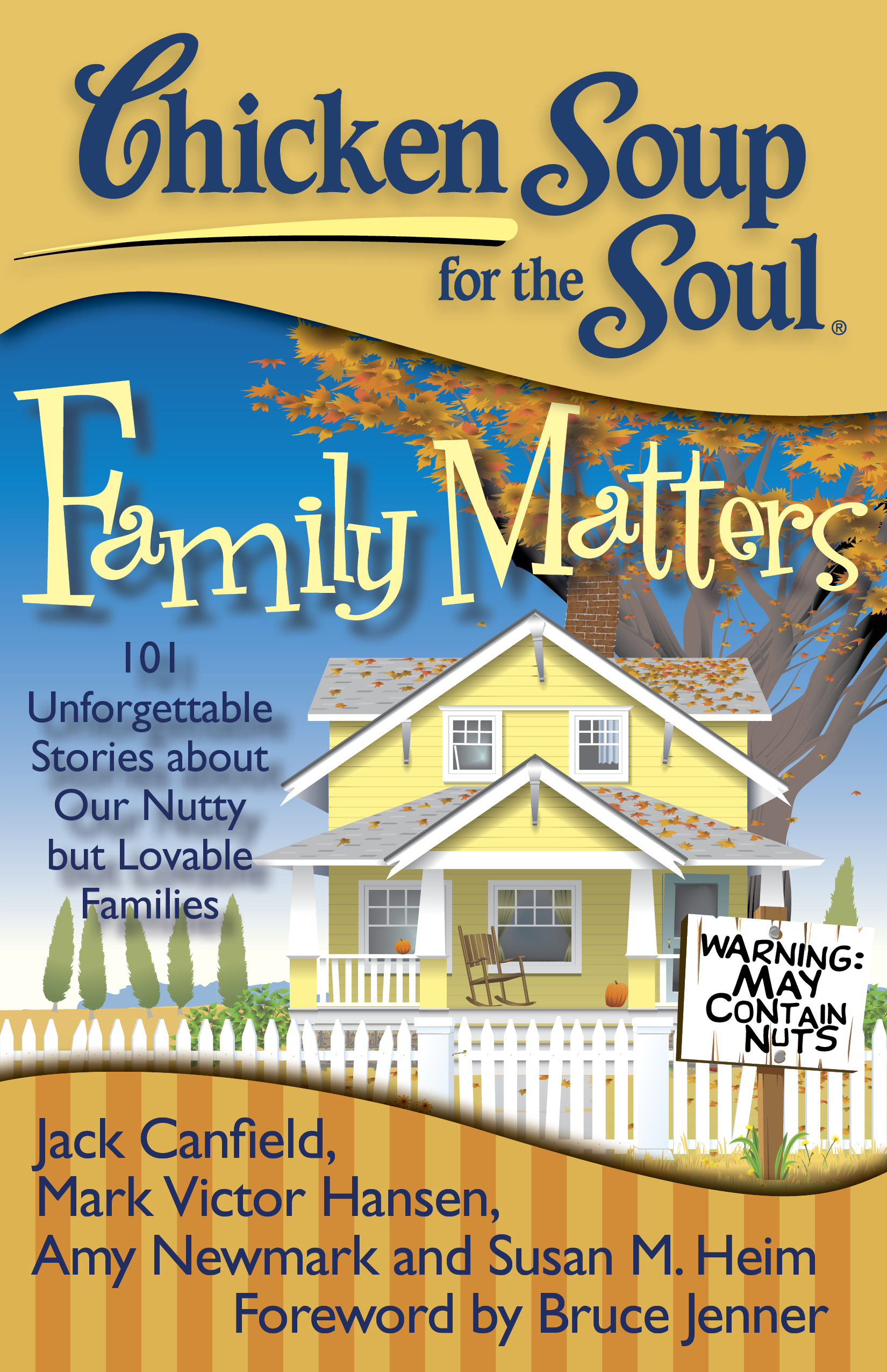 Chicken Soup For The Soul Family Matters Book By Jack Canfield