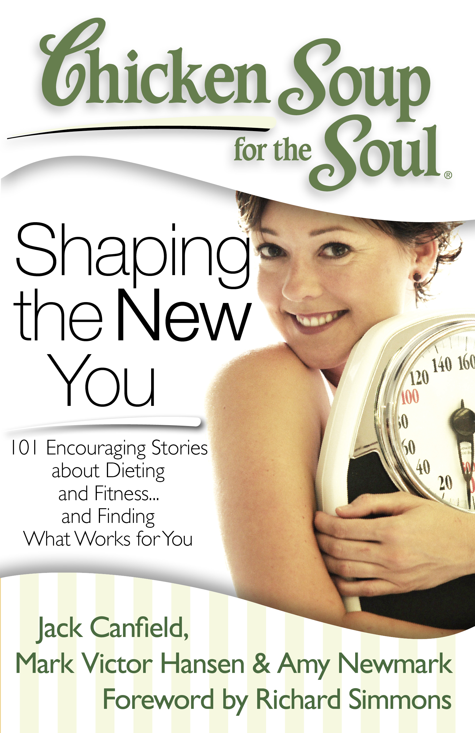 Chicken Soup For The Soul Shaping The New You Book By Jack