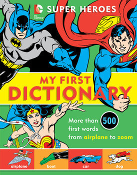Super Heroes: My First Dictionary