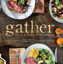 Buy Gather, the Art of Paleo Entertaining