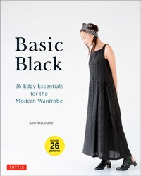 Buy Basic Black: 26 Edgy Essentials for the Modern Wardrobe