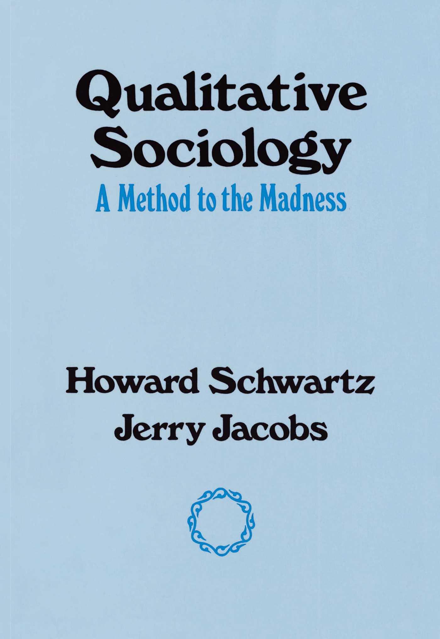 Qualitative sociology 9780029281604 hr