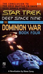 Star Trek: The Dominion War: Book 4