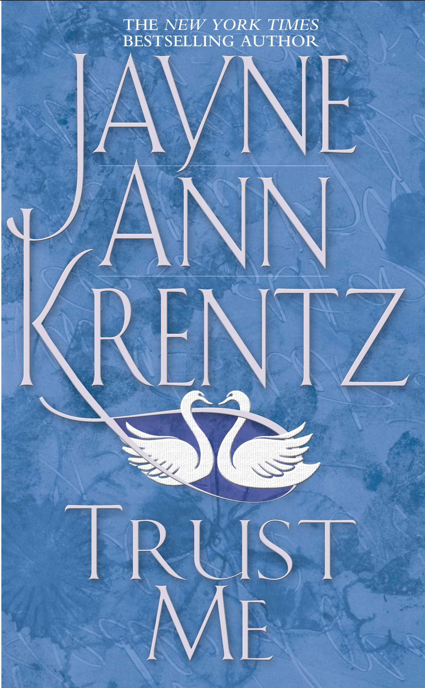 Trust Me   Book by Jayne Ann Krentz   Official Publisher ...