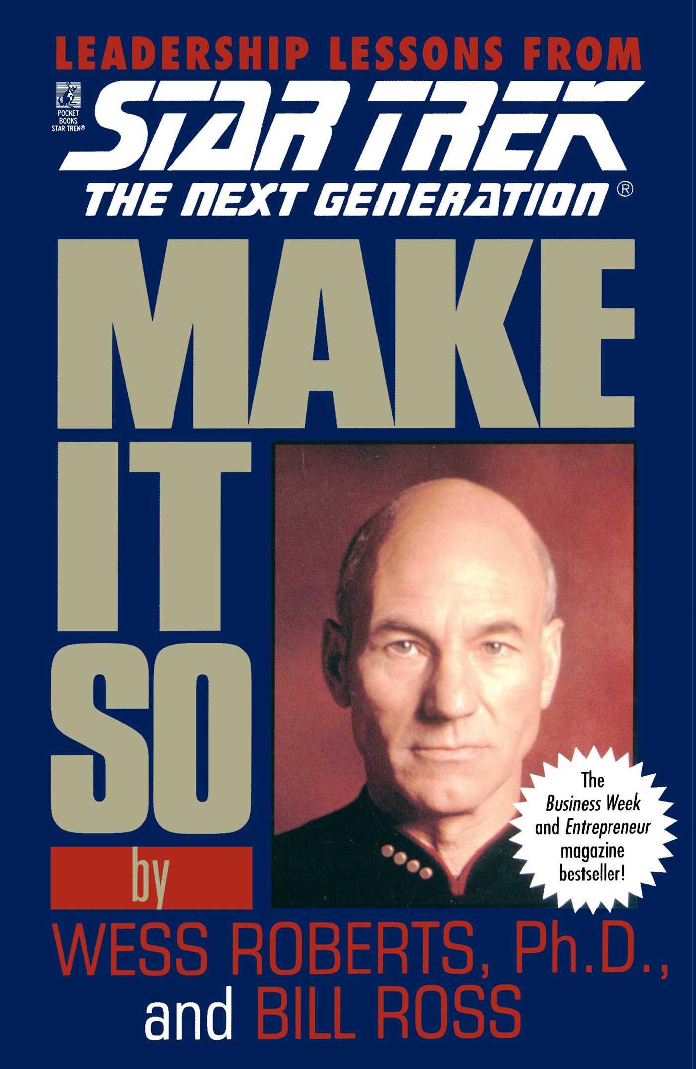 Star trek make it so leadership lessons from star trek the next generation 9780671520984 hr