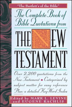 The COMPLETE BOOK OF BIBLE QUOTATIONS FROM THE NEW TESTAMENT | Book