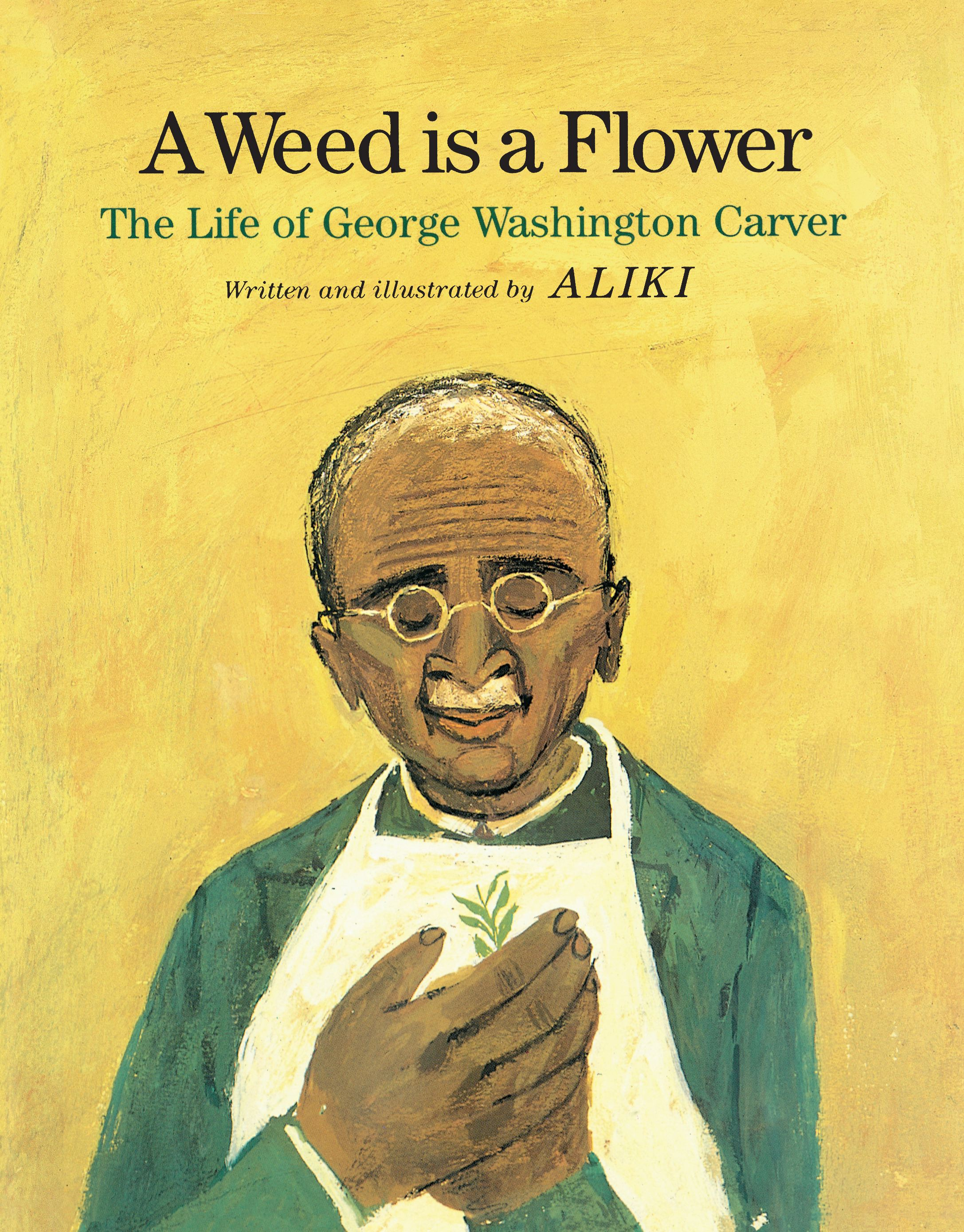 a weed is a flower book by aliki official publisher page simon