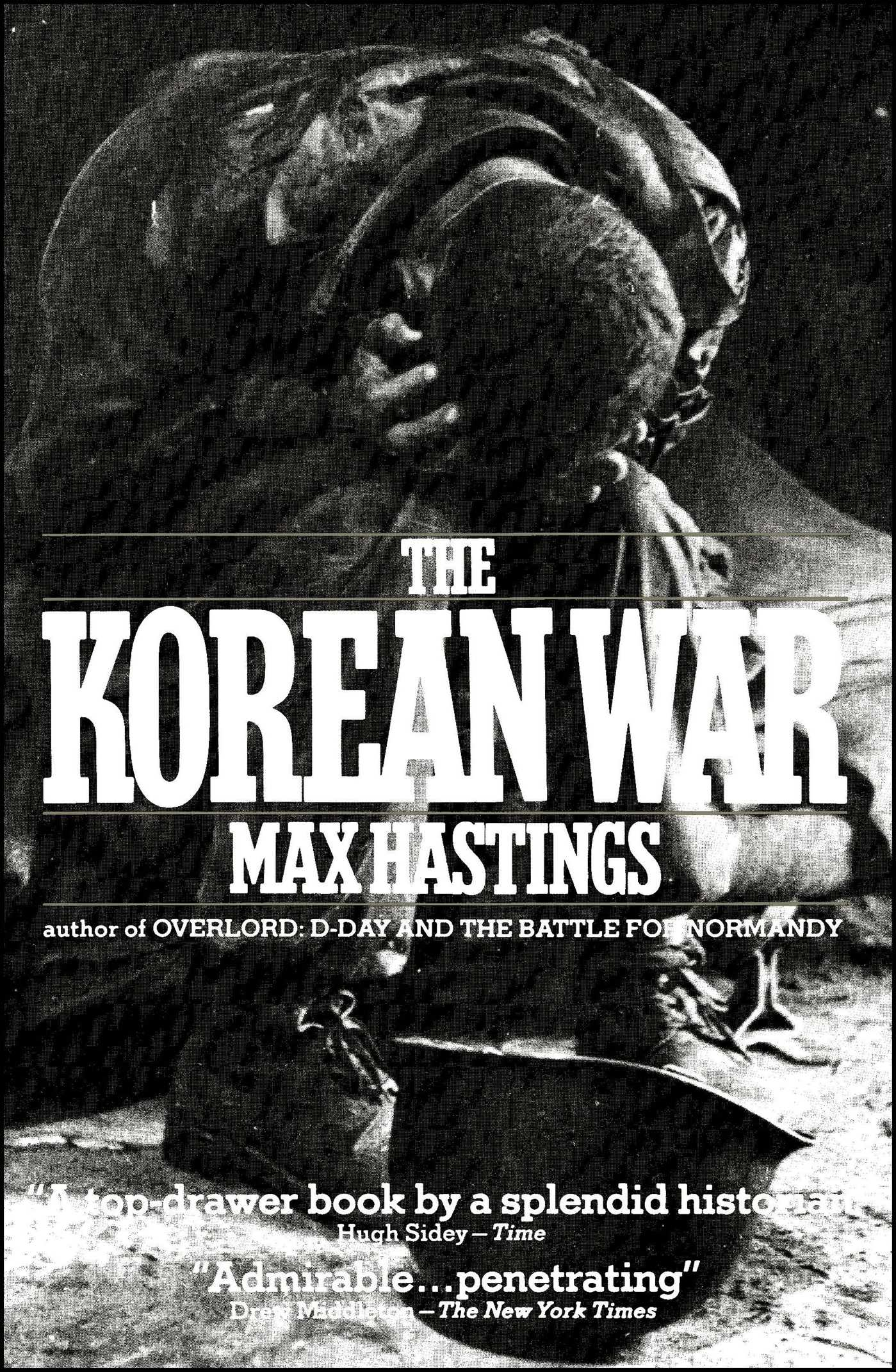 Korean war book by max hastings official publisher page simon korean war book by max hastings official publisher page simon schuster fandeluxe Choice Image