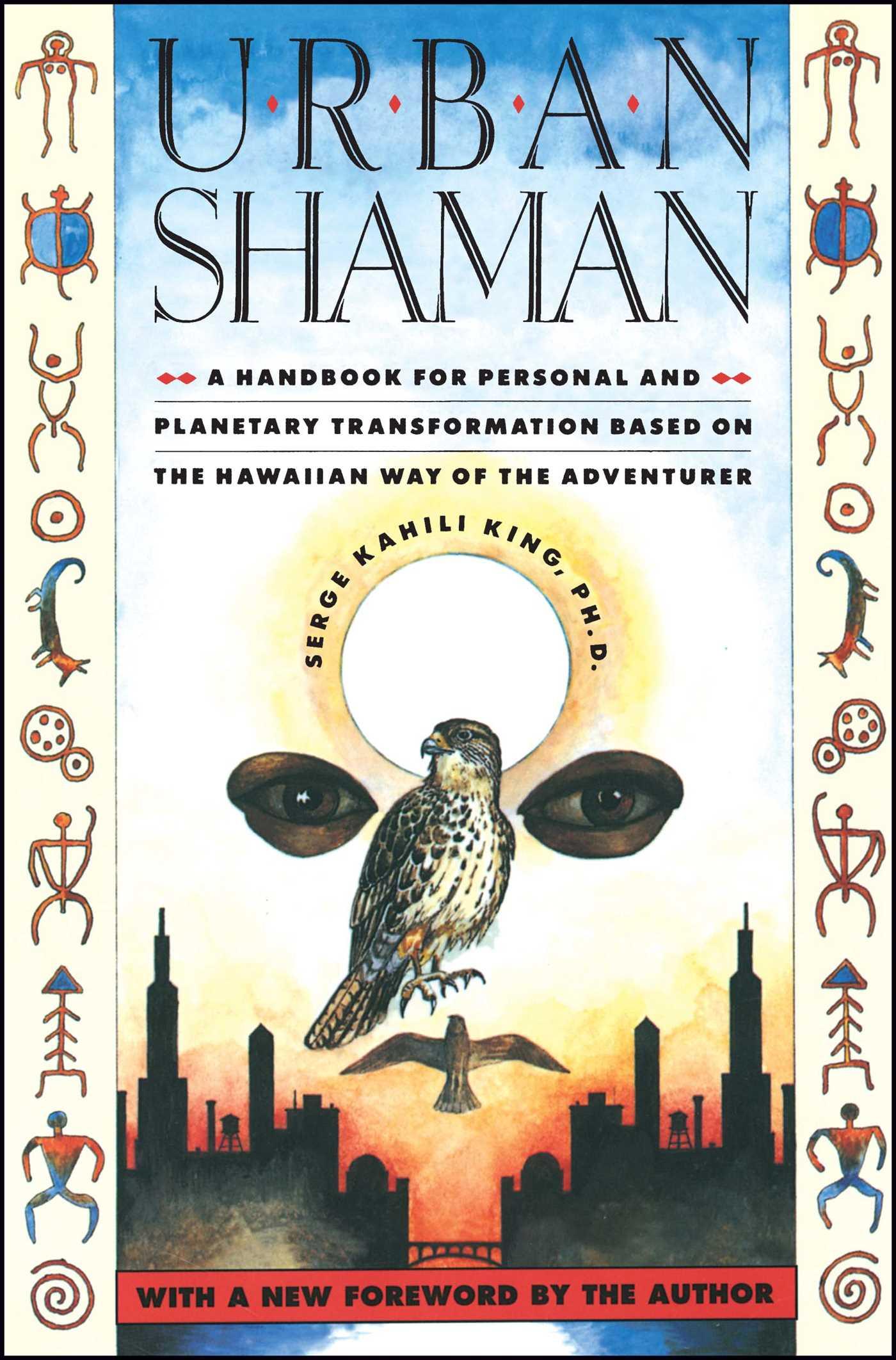 Urban shaman serge kahili king