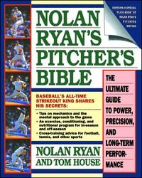 Nolan Ryan's Pitcher's Bible