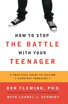 How to Stop the Battle with Your Teenager