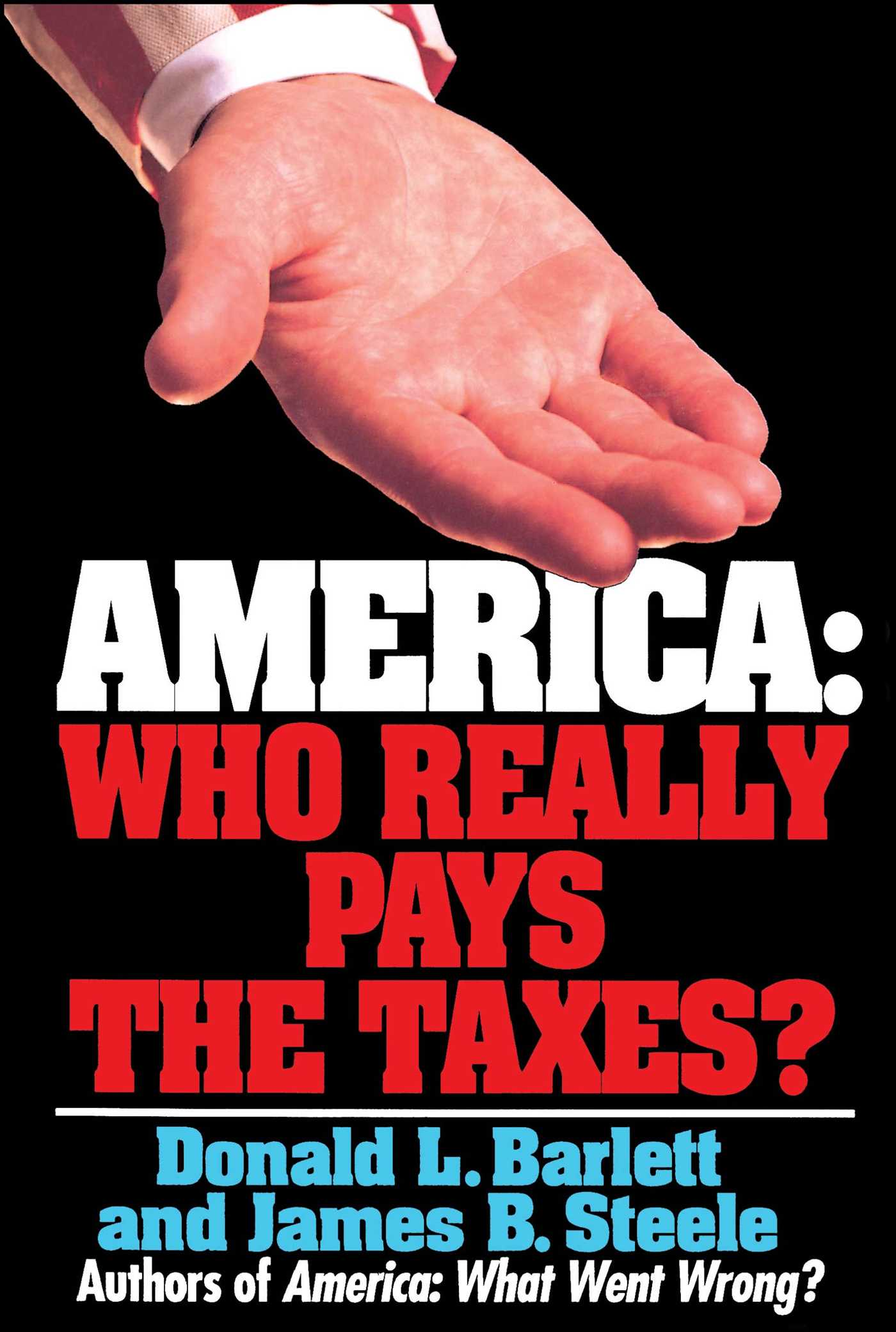 America who really pays the taxes 9780671871574 hr