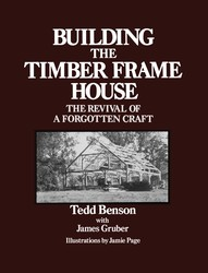 Building the timber frame house 9780684172866
