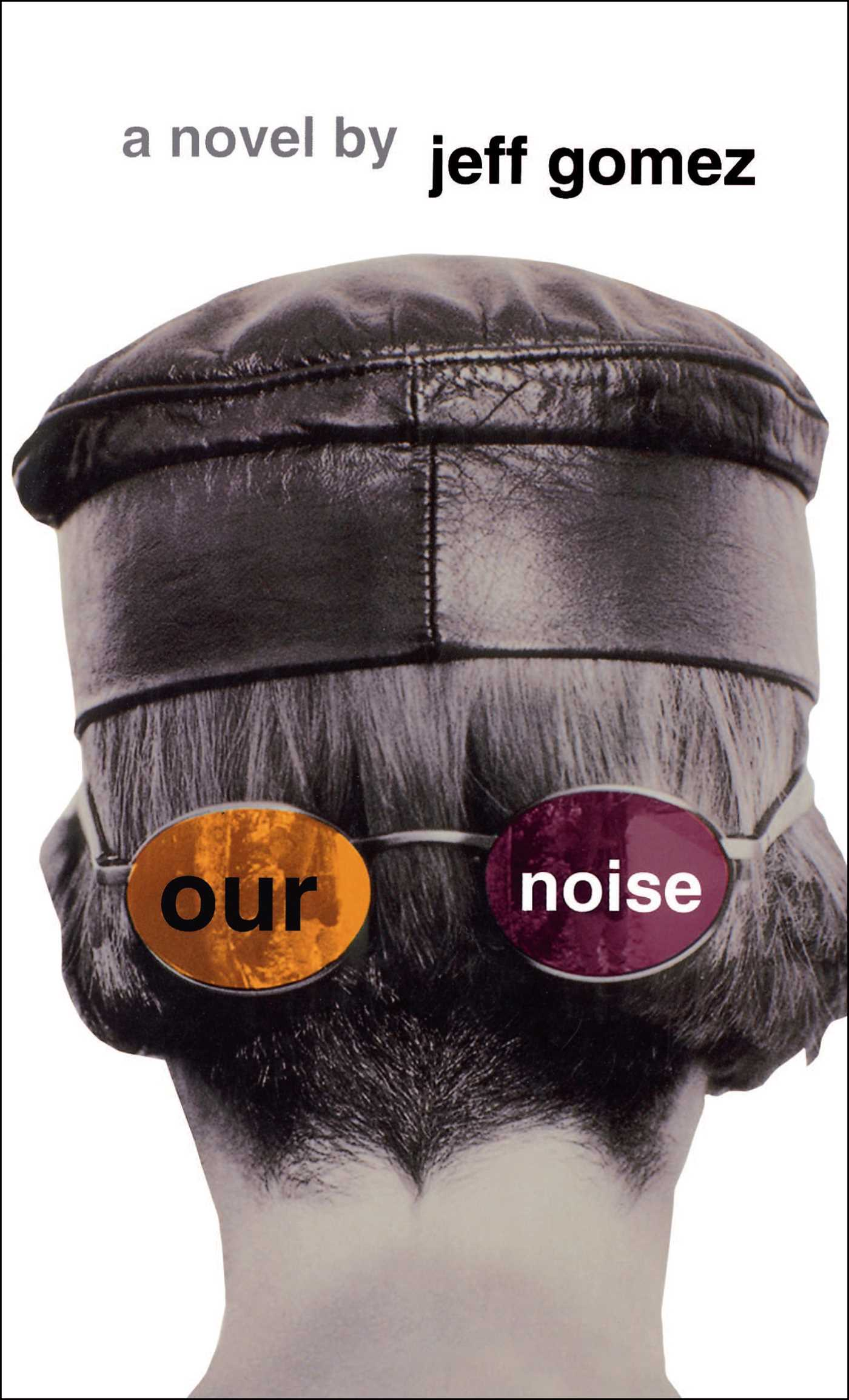 Our noise 9780684800998 hr