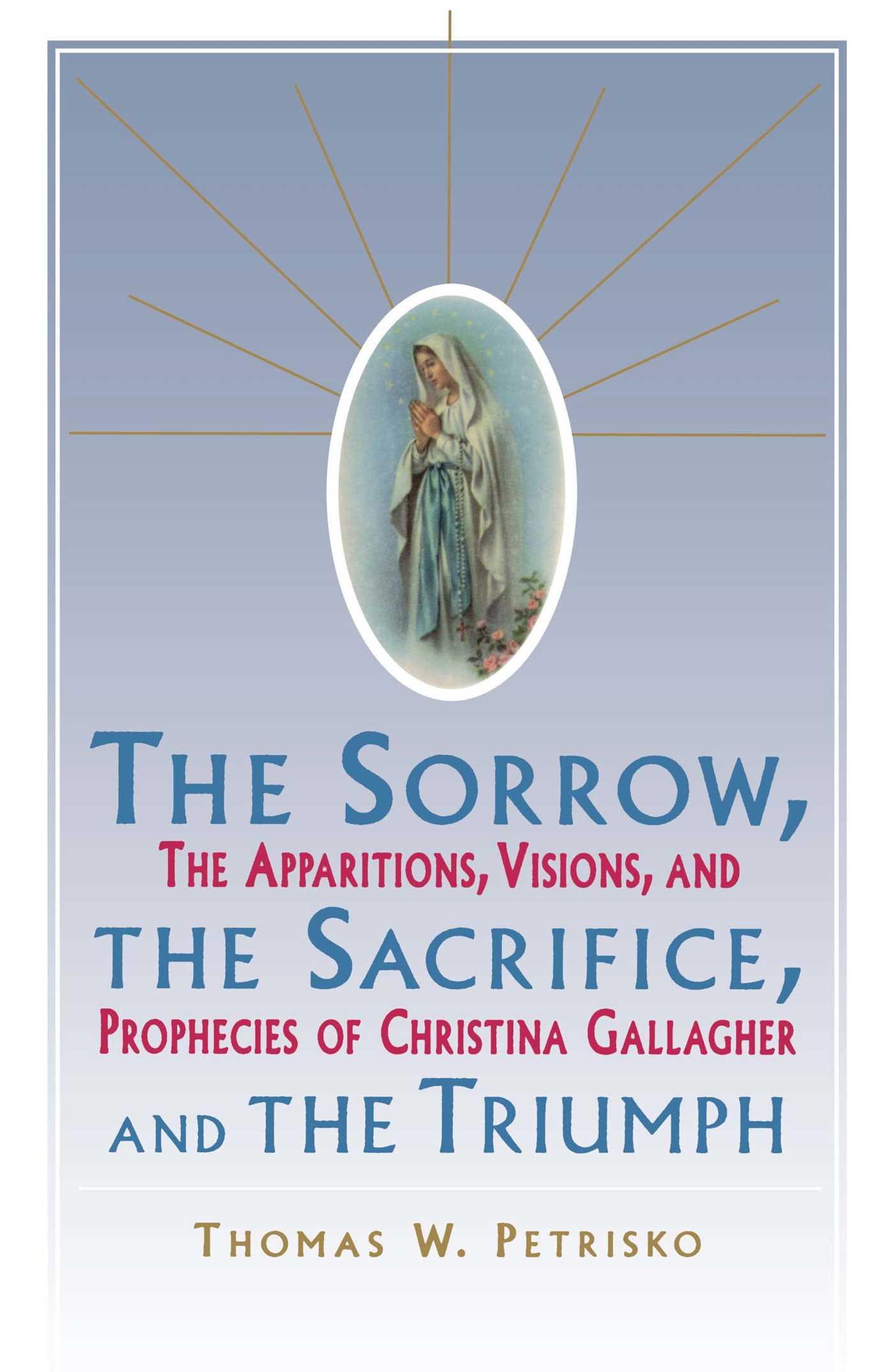 Sorrow the sacrifice and the triumph 9780684803883 hr