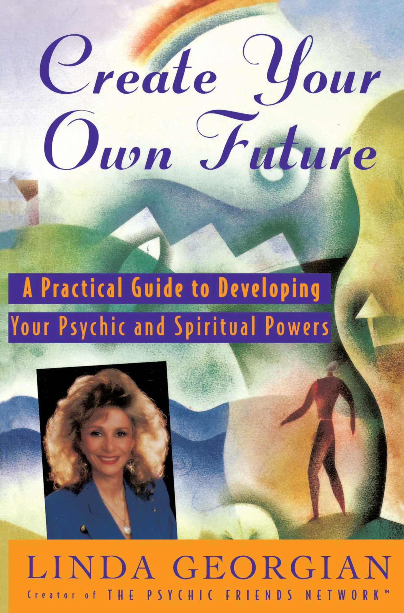 Create your own future 9780684810898 hr