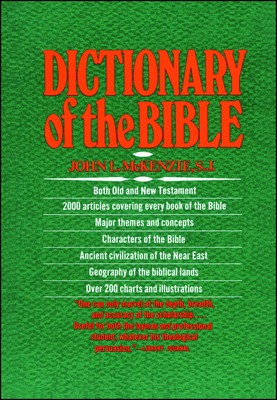 The Dictionary Of The Bible | Book by John L  Mckenzie S J