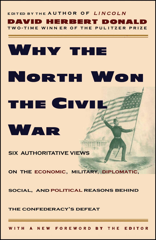 Why the north won the civil war 9780684825069 hr