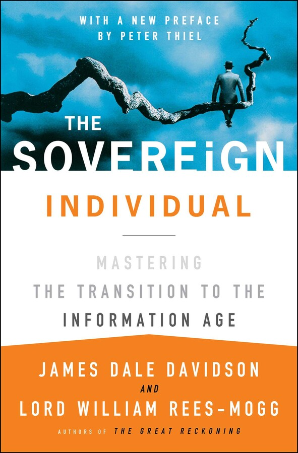 The Sovereign Individual Book By James Dale Davidson Lord William
