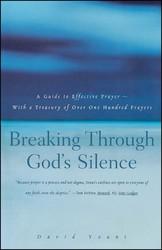 Breaking Through God's Silence