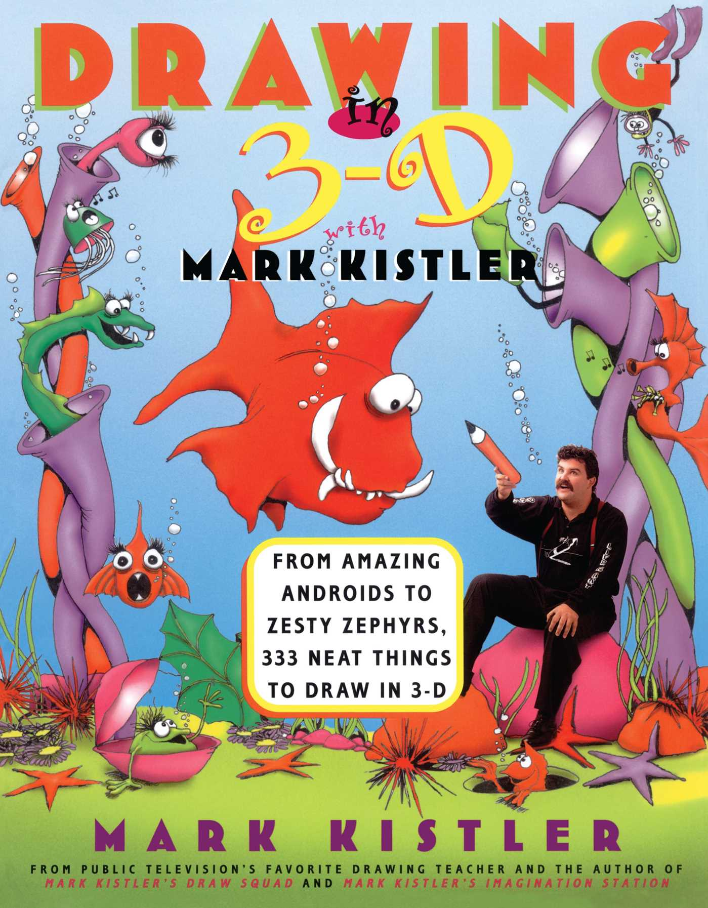 Drawing in 3 d with mark kistler 9780684833729 hr
